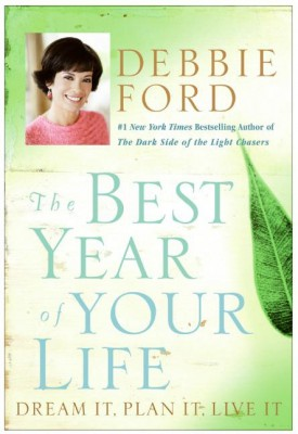 The Best Year of Your Life by Debbie Ford from HarperCollins Publishers LLC (US) in Motivation category