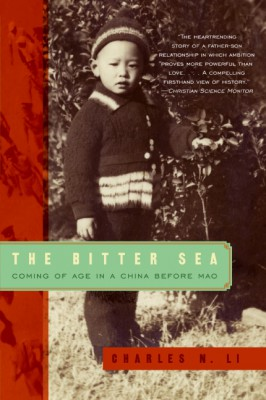 The Bitter Sea by Charles N. Li from HarperCollins Publishers LLC (US) in History category