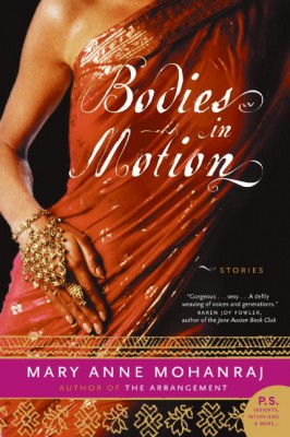 Bodies in Motion by Mary Anne Mohanraj from HarperCollins Publishers LLC (US) in General Novel category