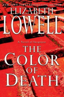 The Color of Death by Elizabeth Lowell from HarperCollins Publishers LLC (US) in General Novel category