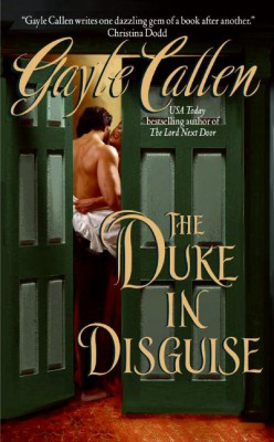 The Duke in Disguise by Gayle Callen from HarperCollins Publishers LLC (US) in General Novel category