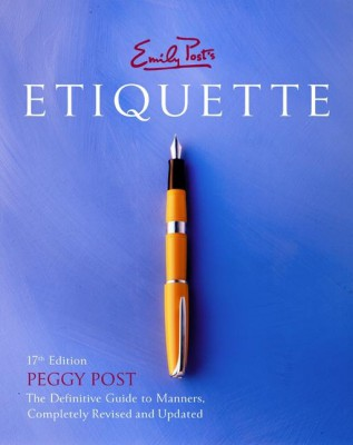 Emily Post's Etiquette 17th Edition by Peggy Post from HarperCollins Publishers LLC (US) in Family & Health category