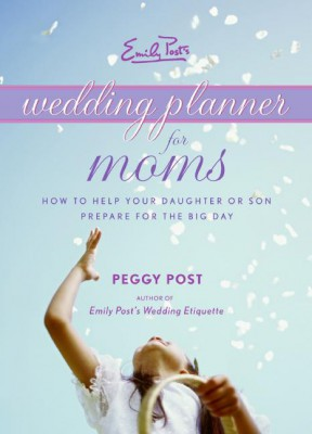 Emily Post's Wedding Planner for Moms by Peggy Post from HarperCollins Publishers LLC (US) in Language & Dictionary category