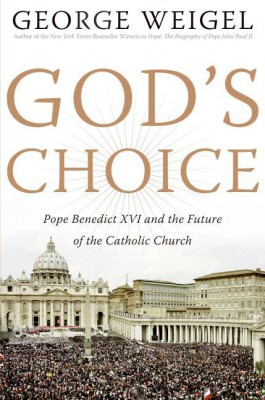 God's Choice by George Weigel from HarperCollins Publishers LLC (US) in Religion category