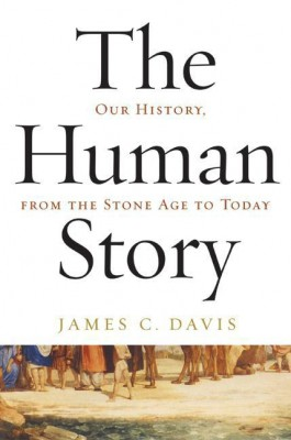 The Human Story by James C. Davis from HarperCollins Publishers LLC (US) in Family & Health category