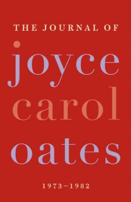 The Journal of Joyce Carol Oates by Joyce Carol Oates from HarperCollins Publishers LLC (US) in Language & Dictionary category