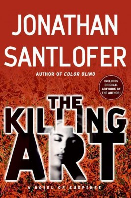 The Killing Art by Jonathan Santlofer from HarperCollins Publishers LLC (US) in General Novel category