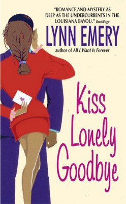Kiss Lonely Goodbye by Lynn Emery from HarperCollins Publishers LLC (US) in Romance category