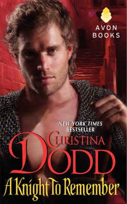 A Knight to Remember by Christina Dodd from HarperCollins Publishers LLC (US) in General Novel category