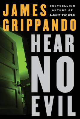 Hear No Evil by James Grippando from HarperCollins Publishers LLC (US) in General Novel category