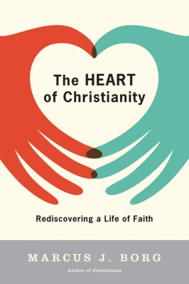The Heart of Christianity by Marcus J. Borg from HarperCollins Publishers LLC (US) in Religion category