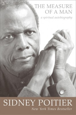 The Measure of a Man by Sidney Poitier from HarperCollins Publishers LLC (US) in Autobiography & Biography category