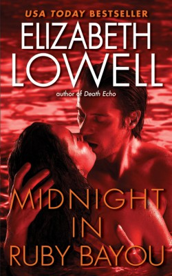Midnight in Ruby Bayou by Elizabeth Lowell from HarperCollins Publishers LLC (US) in General Novel category