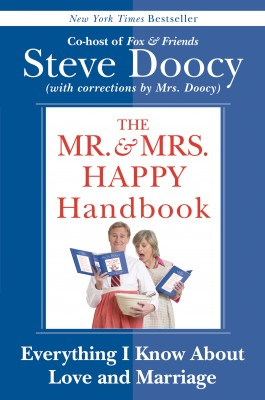 The Mr. & Mrs. Happy Handbook by Steve Doocy from HarperCollins Publishers LLC (US) in Motivation category