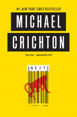 Next by Michael Crichton from HarperCollins Publishers LLC (US) in General Novel category