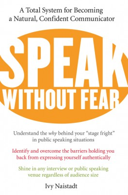 Speak Without Fear by Ivy Naistadt from HarperCollins Publishers LLC (US) in General Academics category