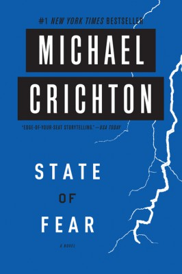 State of Fear by Michael Crichton from HarperCollins Publishers LLC (US) in General Novel category