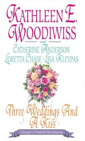 Three Weddings and a Kiss by Loretta Chase from HarperCollins Publishers LLC (US) in General Novel category