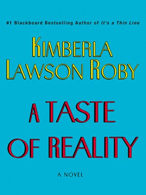 A Taste of Reality by Kimberla Lawson Roby from HarperCollins Publishers LLC (US) in General Novel category