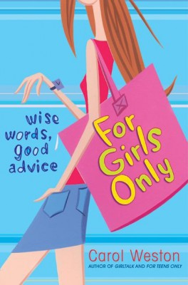 For Girls Only by Carol Weston from HarperCollins Publishers LLC (US) in Teen Novel category
