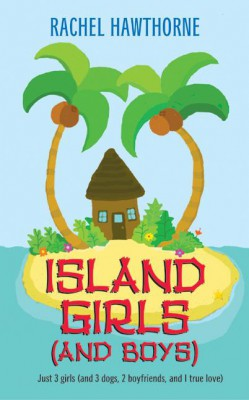 Island Girls (and Boys) by Rachel Hawthorne from HarperCollins Publishers LLC (US) in General Novel category