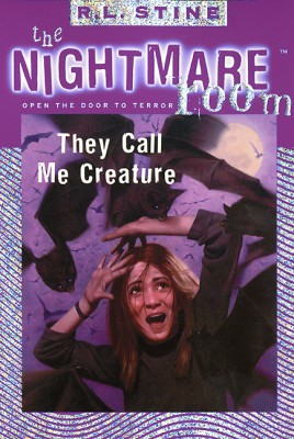 The Nightmare Room #6: They Call Me Creature by R.L. Stine from HarperCollins Publishers LLC (US) in Teen Novel category