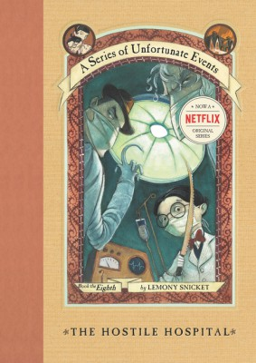 A Series of Unfortunate Events #8: The Hostile Hospital by Lemony Snicket from HarperCollins Publishers LLC (US) in Teen Novel category