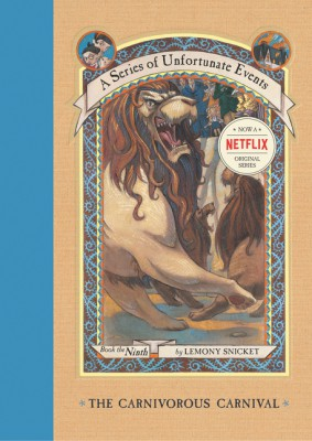 A Series of Unfortunate Events #9: The Carnivorous Carnival by Lemony Snicket from HarperCollins Publishers LLC (US) in Teen Novel category
