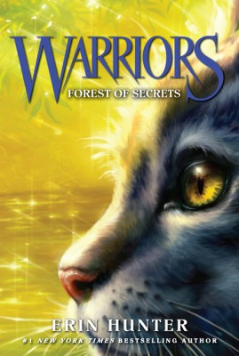 Warriors #3: Forest of Secrets by Erin Hunter from HarperCollins Publishers LLC (US) in Teen Novel category