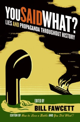 You Said What? by Bill Fawcett from HarperCollins Publishers LLC (US) in History category