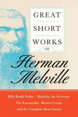 Great Short Works of Herman Melville by Herman Melville from HarperCollins Publishers LLC (US) in Classics category