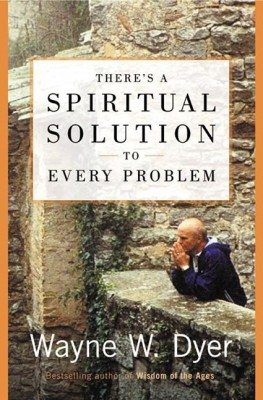 There's a Spiritual Solution to Every Problem by Wayne W. Dyer from HarperCollins Publishers LLC (US) in Religion category