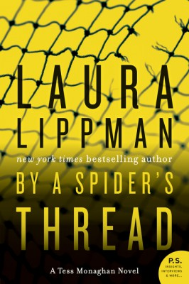 By a Spider's Thread by Laura Lippman from HarperCollins Publishers LLC (US) in General Novel category