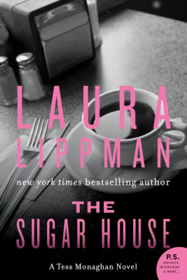 The Sugar House by Laura Lippman from HarperCollins Publishers LLC (US) in General Novel category