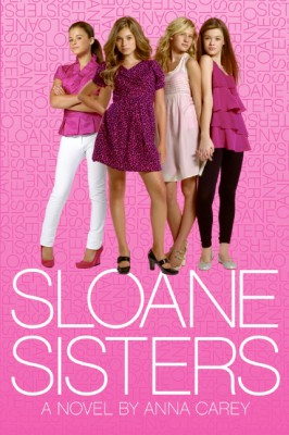 Sloane Sisters by Anna Carey from HarperCollins Publishers LLC (US) in General Novel category