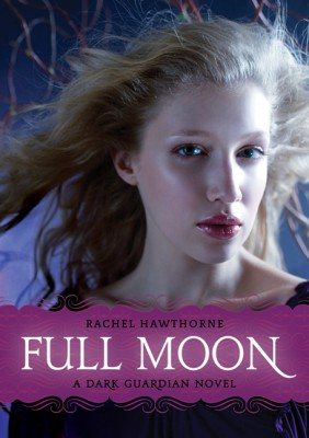 Dark Guardian #2: Full Moon by Rachel Hawthorne from HarperCollins Publishers LLC (US) in General Novel category
