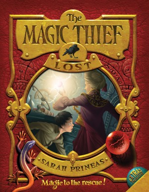 The Magic Thief: Lost by Sarah Prineas from HarperCollins Publishers LLC (US) in Teen Novel category