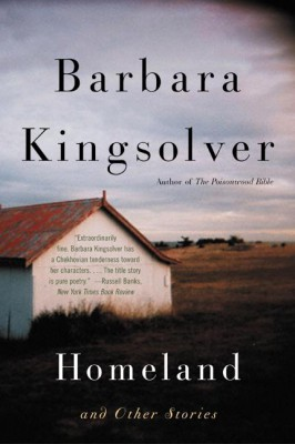 Homeland and Other Stories by Barbara Kingsolver from HarperCollins Publishers LLC (US) in General Novel category