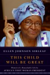 This Child Will Be Great by Ellen Johnson Sirleaf from  in  category
