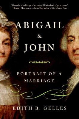 Abigail and John by Edith Gelles from HarperCollins Publishers LLC (US) in History category