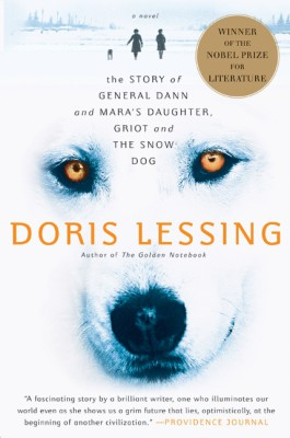 Story of General Dann and Mara's Daughter, Griot and the Snow Dog by Doris Lessing from HarperCollins Publishers LLC (US) in General Novel category