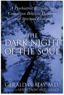 The Dark Night of the Soul by Gerald G. May from HarperCollins Publishers LLC (US) in Family & Health category