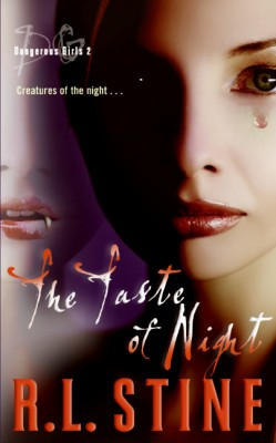 Dangerous Girls #2: The Taste of Night by R.L. Stine from HarperCollins Publishers LLC (US) in General Novel category