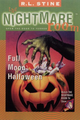 The Nightmare Room #10: Full Moon Halloween by R.L. Stine from HarperCollins Publishers LLC (US) in Teen Novel category
