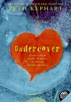 Undercover by Beth Kephart from HarperCollins Publishers LLC (US) in General Novel category