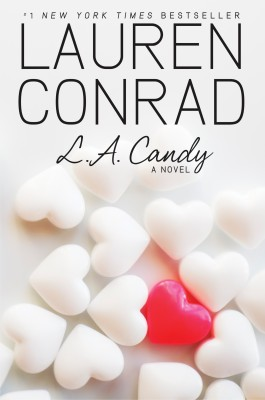 L.A. Candy by Lauren Conrad from HarperCollins Publishers LLC (US) in General Novel category