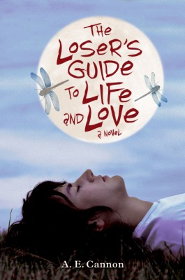 The Loser's Guide to Life and Love by A. E. Cannon from HarperCollins Publishers LLC (US) in General Novel category