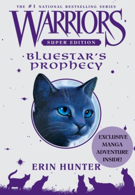 Warriors Super Edition: Bluestar's Prophecy by Erin Hunter from HarperCollins Publishers LLC (US) in Teen Novel category