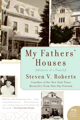 My Fathers' Houses by Steven V. Roberts from HarperCollins Publishers LLC (US) in Autobiography & Biography category