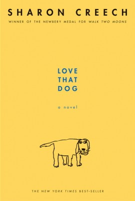 Love That Dog by Sharon Creech from HarperCollins Publishers LLC (US) in Teen Novel category